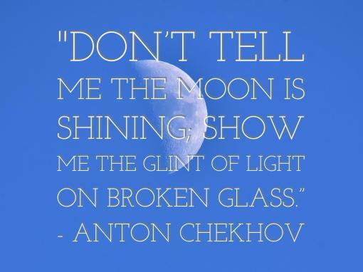 chekhov writing quote