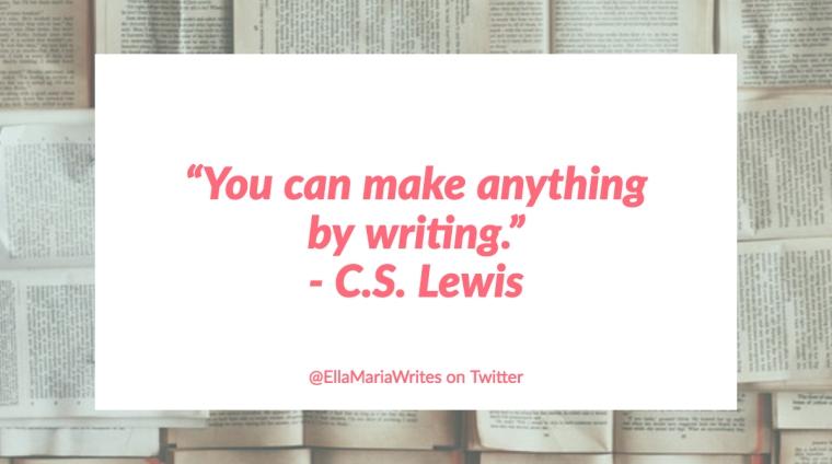cs lewis quote - writing - ella