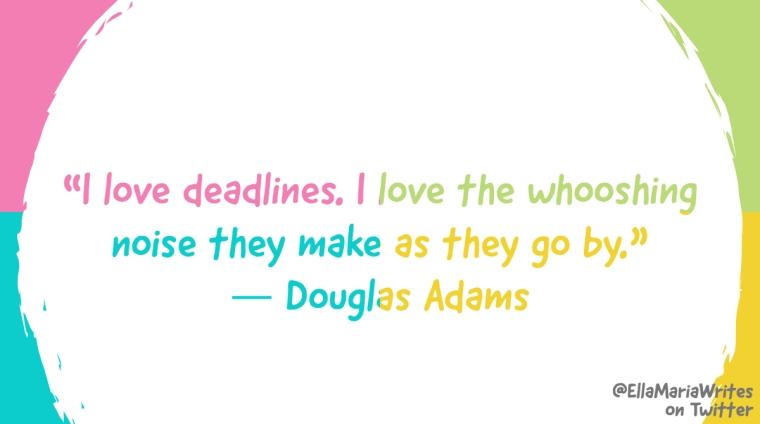 deadlines - ella