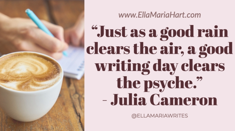 """Just as a good rain clears the air, a good writing day clears the psyche."" ― Julia Cameron"