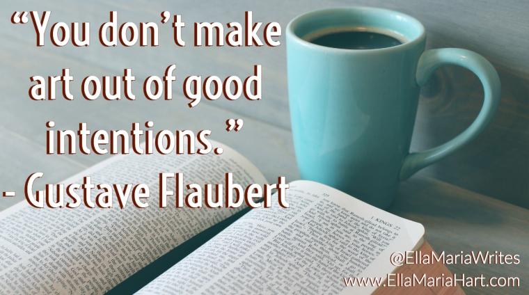 flaubert - ell maria quote